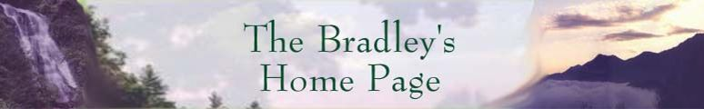 The Bradley's Home Page